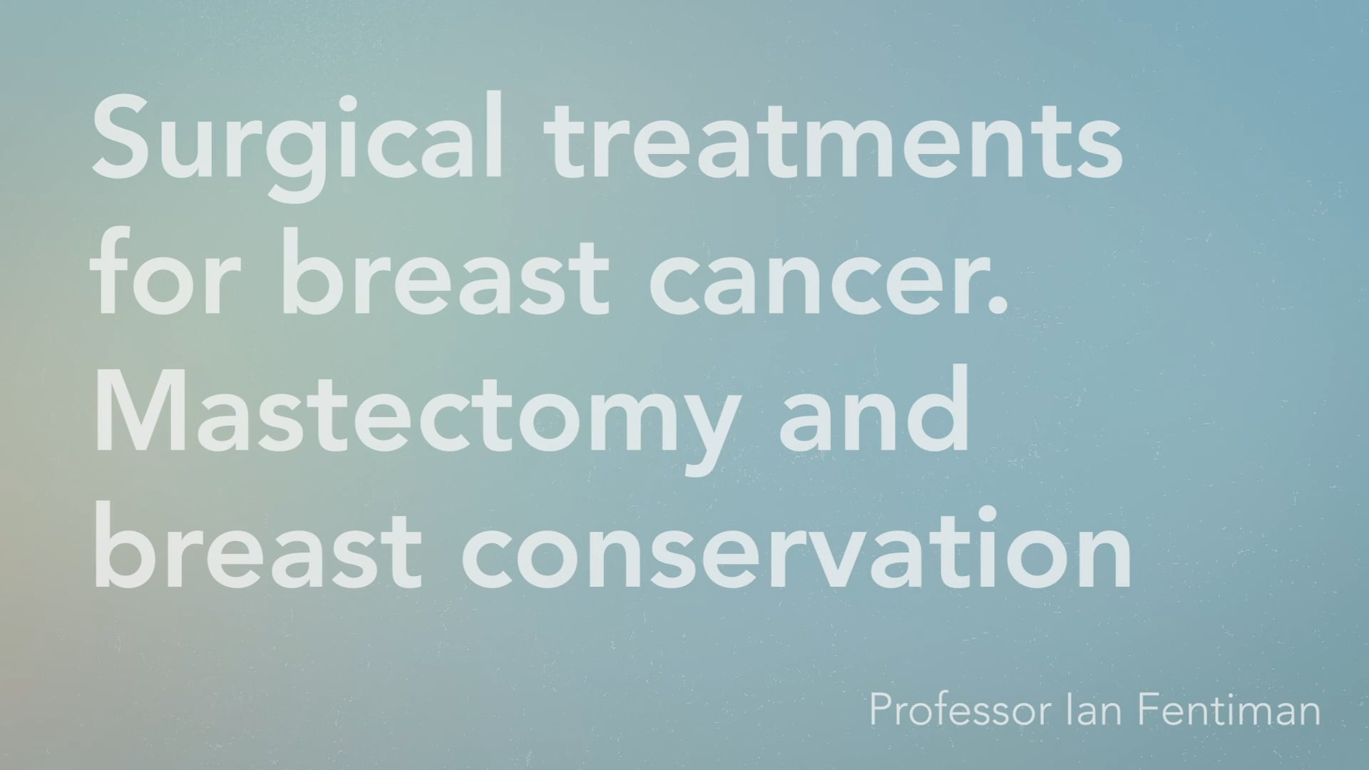 Surgical treatments for breast cancer.  Mastectomy and breast conservation treatment - Vimeo thumbnail
