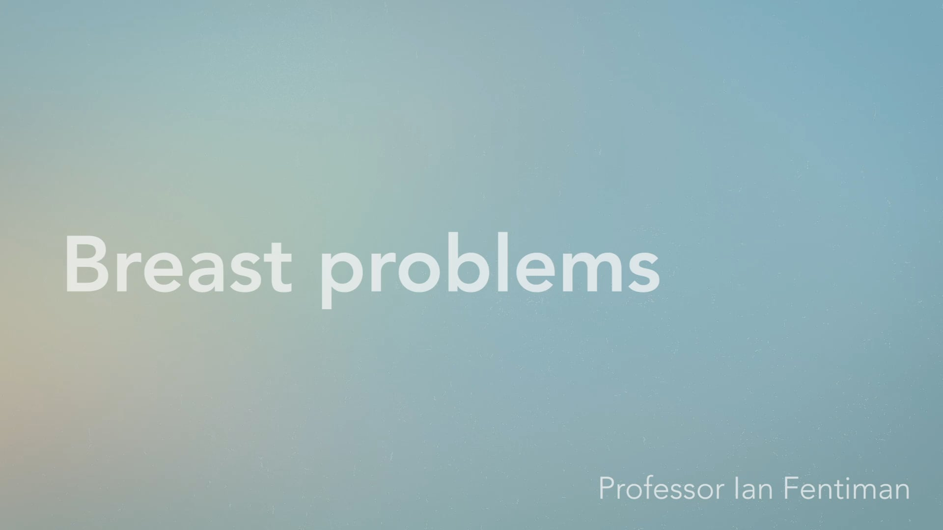 Breast Problems - Vimeo thumbnail