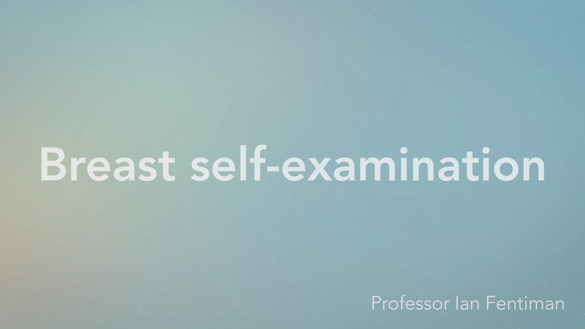 Breast self-examination - Vimeo thumbnail